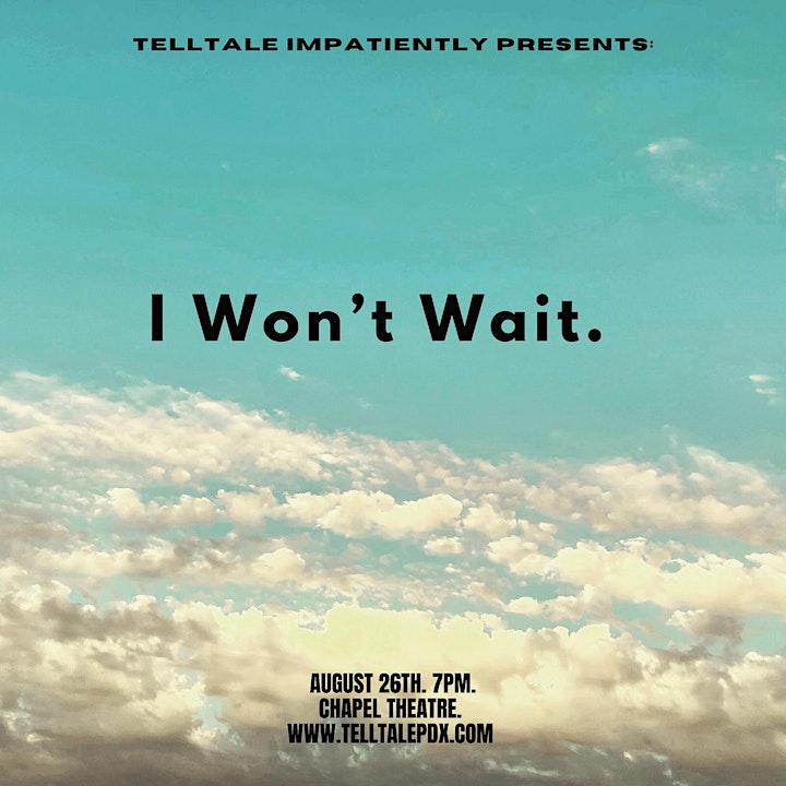 Tellltale Presents: I Won't Wait. image