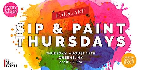 HAUS OF ART : SIP & PAINT THURSDAYS tickets