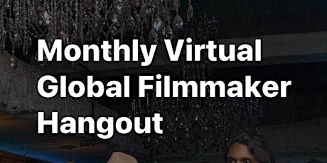 Monthly Global Virtual Filmmaker Hangout 1 tickets
