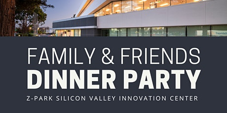 Z-Park Family & Friends Dinner Party tickets
