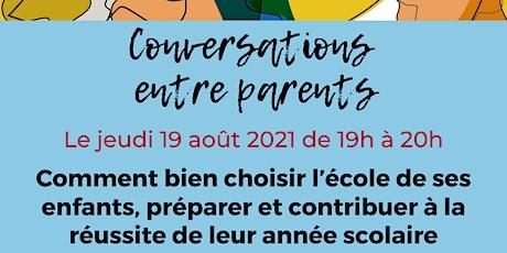 Conversation : Comment bien choisir l'école de ses enfants... billets