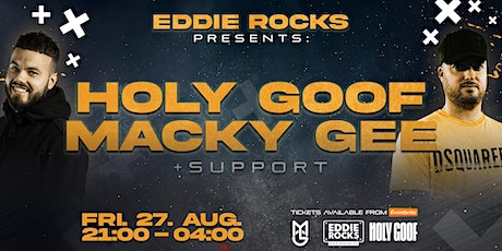 Holy Goof, Macky Gee + Support tickets