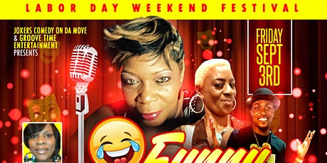 Labor Day Weekend (FUNNY BUSINESS FRIDAY) tickets