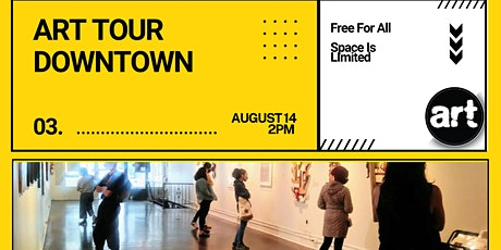 August Second Saturday Art Tour - Downtown Oakland tickets