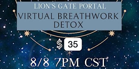8/8 Lions's Gate Portal Virtual Breathwork Detox Event tickets