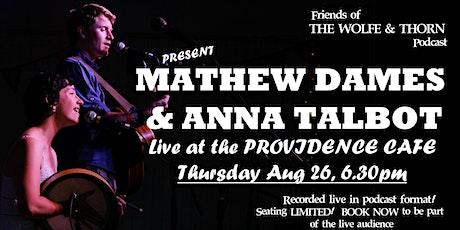 Mathew Dames & Anna Talbot tickets