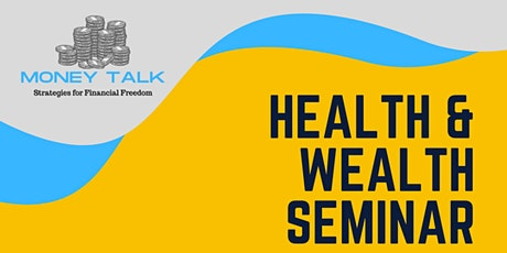 Health and Wealth Seminar with Stefani Goldman and Winston Haynes tickets