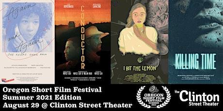 Oregon Short Film Festival Summer 2021 tickets