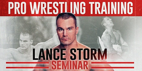 Lance Storm: Toronto Wrestling Seminar tickets