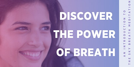Power of Breath - An Introduction to the SKY Breath Meditation - Online tickets