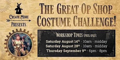 The Great Op Shop Costume Challenge tickets