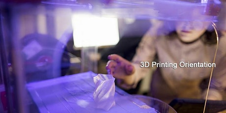 3D Printing Orientation (Evening) tickets