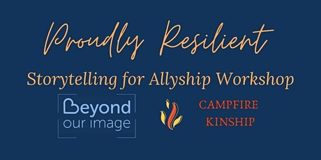 Proudly Resilient - storytelling for allyship tickets