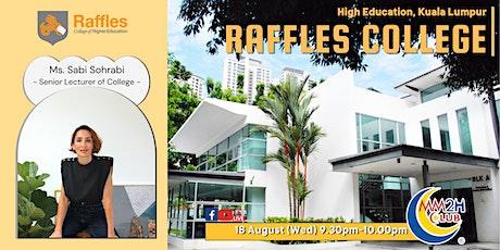[Education Showcase] Raffles College of Higher Education, Kuala Lumpur tickets