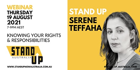 Standing Up  With Serene Teffaha: Our Rights and Responsibilities tickets