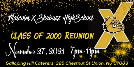 Malcolm X Shabazz Class of 2000 Reunion tickets
