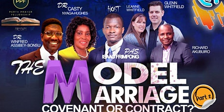 The Model Marriage: Covenant or Contract? (Part 2) tickets
