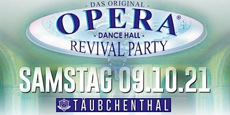 OPERA - Dance Hall Revival Party billets