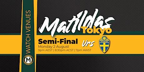 Canberra Matildas Active Watch Party - Semi Final vs Sweden tickets