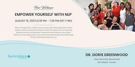 Free Webinar: Empower Yourself Through Nlp With Dr. Doris Greenwood tickets