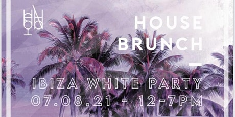 HOUSE BRUNCH IBIZA WHITE PARTY tickets