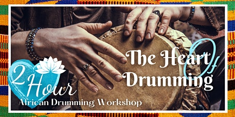 The Heart of Drumming: 2hr African Drumming Workshop tickets