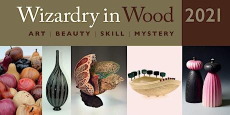Wizardry in Wood 2021 tickets