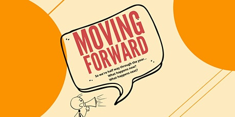 Copy of Moving Forward tickets