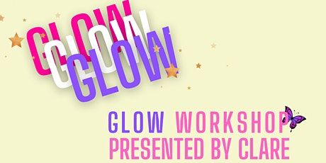 GLOW workshop to help you hit the reset button + make yourself a priority. tickets