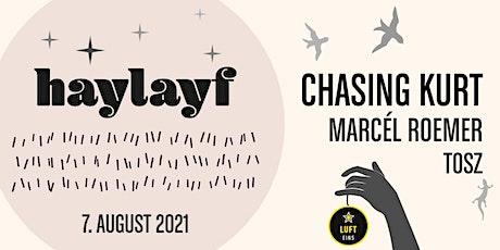 Haylayf und Rambazamba im Hof  & CHASING KURT@Luft1 Pop Up Open Air Lounge Tickets