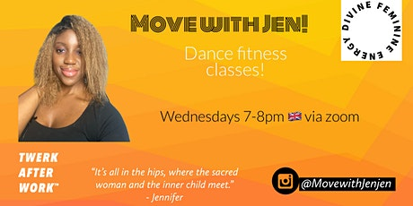 Move with Jen !-  #TWERKAFTERWORK - Dance fitness tickets