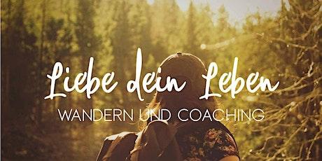 Liebe dein Leben - Wandercoaching für Frauen Tickets