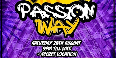 Passion LDN  presents Passion Way tickets