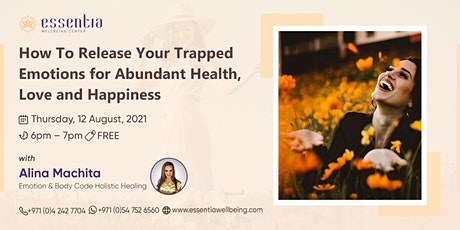 How to release your trapped emotions for abundant health with Alina Machita tickets