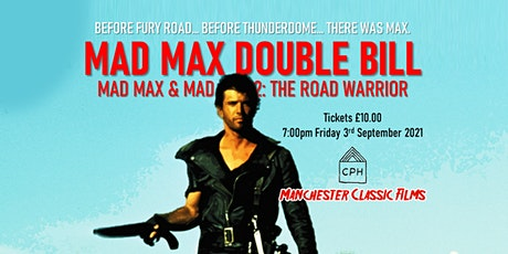 Manchester Classic Films: Mad Max Double Bill tickets