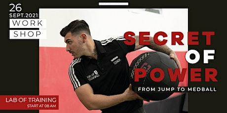 The secret of power: from jump to medball biglietti