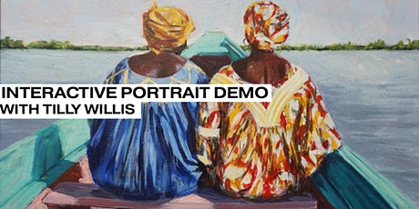 Interactive Portrait Demonstration with Tilly Willis tickets