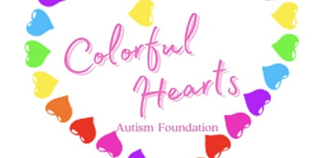 Colorful Hearts Autism Foundation Launch tickets