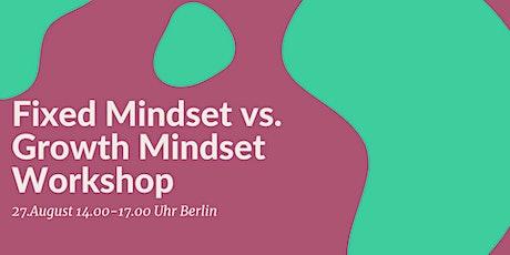 Fixed Mindset vs. Growth Mindset Workshop Tickets