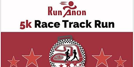 Run-Anon Race the Track 5k tickets
