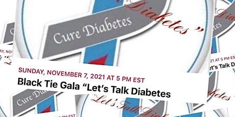 """Black Tie Gala """"Let's Talk Diabetes"""" tickets"""
