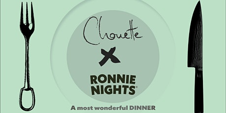 A most wonderful DINNER: Chouette Edition tickets