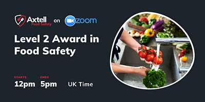 Level 2 Award in Food Safety in Catering  – 12pm start time