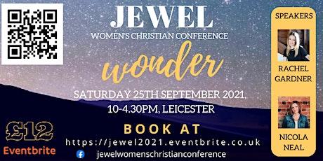 JEWEL 2021 - Wonder - Women's Christian Conference tickets