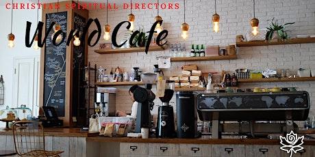 Christian Spiritual Directors WORLD Café tickets