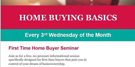 Your First Home:  The Proven Path to Home Ownership! tickets