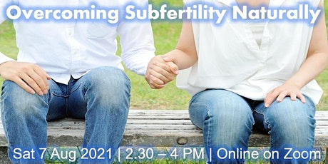 Overcoming Subfertility Naturally tickets