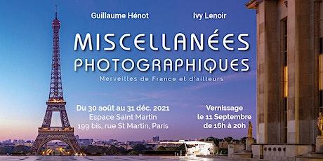 """Vernissage Exposition """"Miscellanées photographiques"""" billets"""