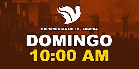 Experiencia de Fe 10:00am. Liberia entradas