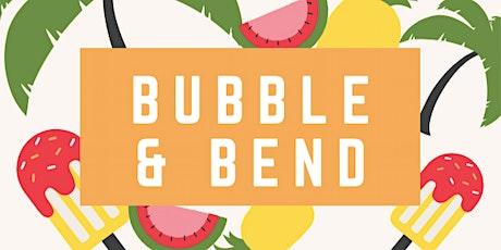 BUBBLE & BEND: Carnival Weekend tickets